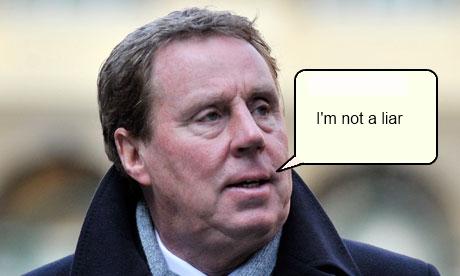 Harry Redknapp - Not a liar